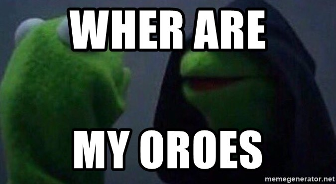 Evil kermit - wher are  my oroes
