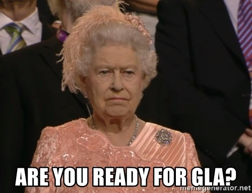Angry Elizabeth Queen - Are you ready for GLA?
