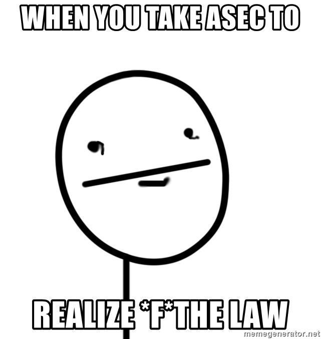 poker f - when you take asec to  realize *f*the law