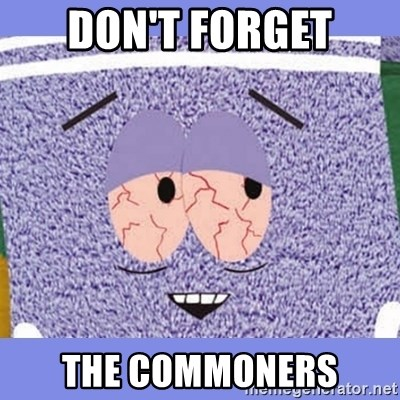 Towelie - DON'T FORGET THE COMMONERS