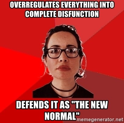 "Liberal Douche Garofalo - overregulates everything into complete disfunction defends it as ""the new normal"""