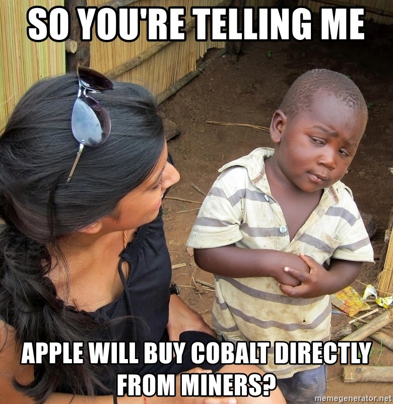 african boy - So you're telling me  Apple will buy cobalt directly from miners?