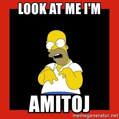 Homer retard - Look at me i'm Amitoj