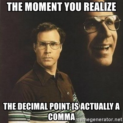 will ferrell - the moment you realize the decimal point is actually a comma