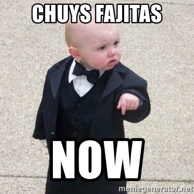 Mafia Baby - Chuys Fajitas NOW