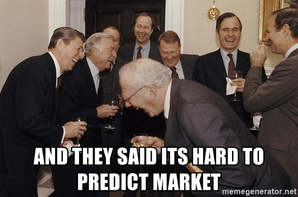 So Then I Said... - And they said its hard to predict market