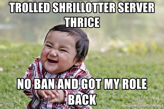 evil asian plotting baby - trolled shrillotter server thrice no ban and got my role back