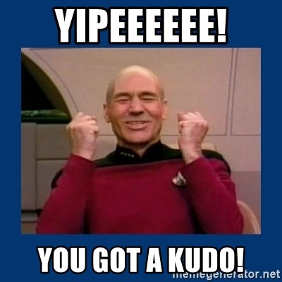 Captain Picard So Much Win! - Yipeeeeee! You got a kudo!