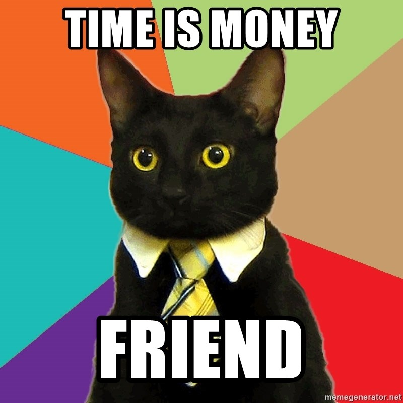 Business Cat - Time is money friend