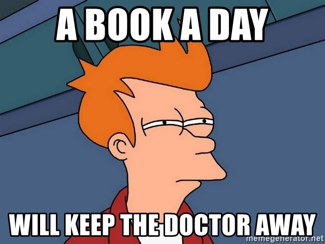 Futurama Fry - A book a day will keep the doctor away