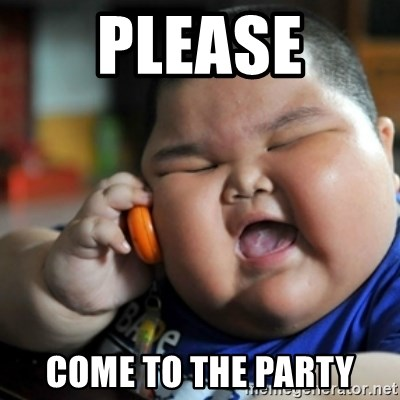 fat chinese kid - Please come to the party