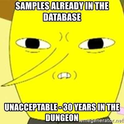 LEMONGRAB - Samples already in the database UNACCEPTABLE - 30 YEARS IN THE DUNGEON