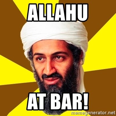 Osama - Allahu at bar!