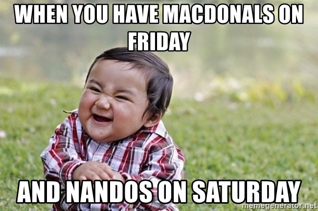 evil asian plotting baby - When you have MacDonals on Friday  And Nandos on Saturday