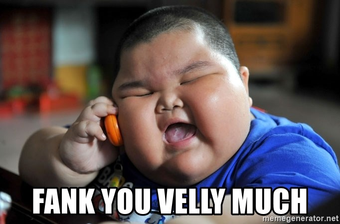 Fat Asian Kid - Fank you velly much