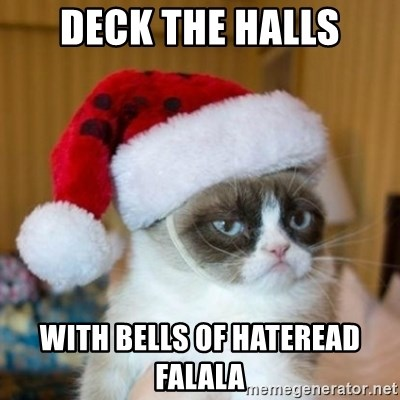 Grumpy Cat Santa Hat - deck the halls with bells of hateread falala
