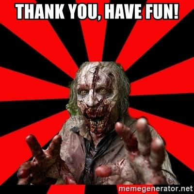 Zombie - Thank you, Have Fun!