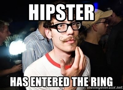 Super Smart Hipster - hipster has entered the ring