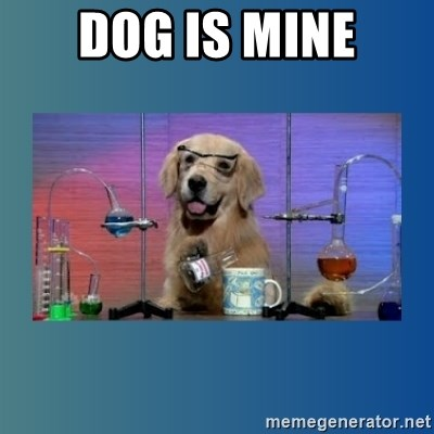 Chemistry Dog - Dog Is Mine