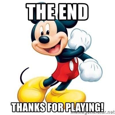 mickey mouse - The End Thanks For playing!