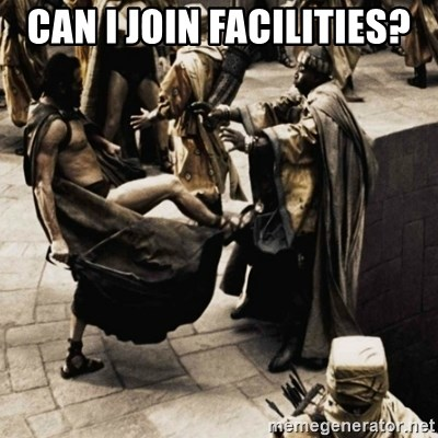 sparta kick - CAN I JOIN FACILITIES?