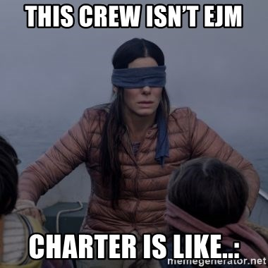Bird.Box.Sandra.Bullock. - This crew isn't EJM Charter is like..:
