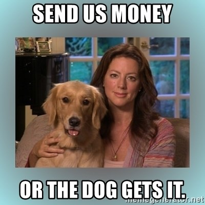 Sarah McLachlan - Send us money or the dog gets it.