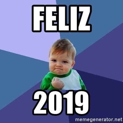Success Kid - FELIZ 2019