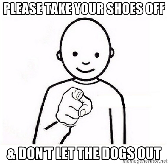 GUESS WHO YOU - Please take your shoes off & Don't let the dogs out
