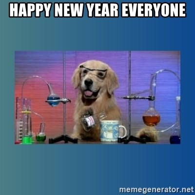 Chemistry Dog - happy New Year everyone