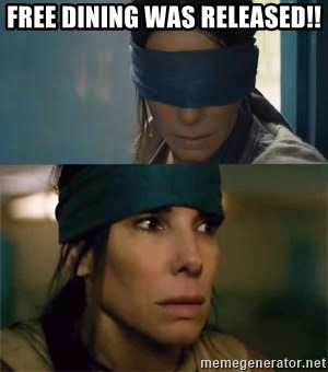 Birdbox blindfold - Free Dining was released!!
