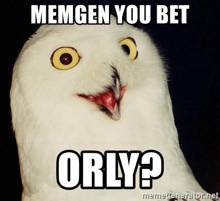 Orly Owl - memgen you bet  ORLY?