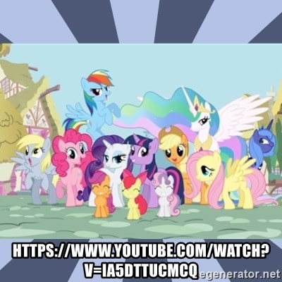 MLP - https://www.youtube.com/watch?v=IA5dttUCmcQ