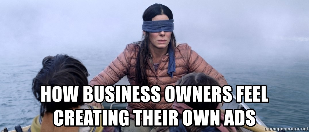 Bama ref birdbox - how business owners feel creating their own ads