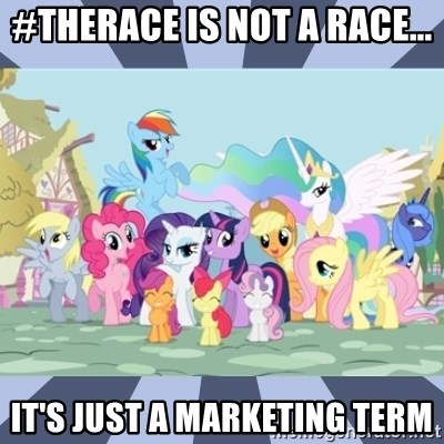 MLP - #TheRace is not a race... It's just a marketing term