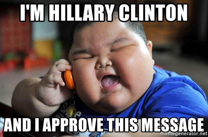 Fat Asian Kid - I'm Hillary Clinton And I approve this message