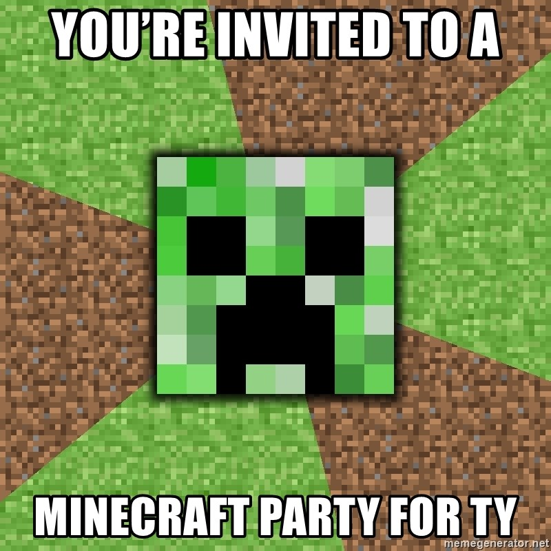 Minecraft Creeper - You're invited to a Minecraft Party for Ty
