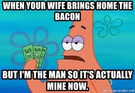 Thomas Jefferson Negotiating The Louisiana Purchase With France  - When your wife brings home the bacon but i'm the man so it's actually mine now.