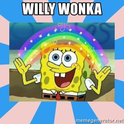 Spongebob Imagination - Willy Wonka