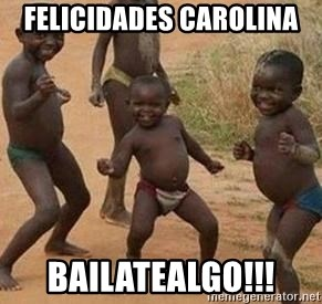 african children dancing - FELICIDADES CAROLINA Bailatealgo!!!