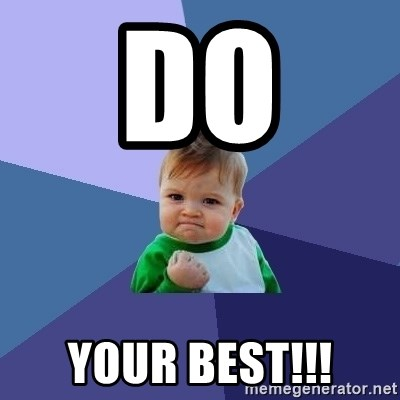 Success Kid - do  your best!!!
