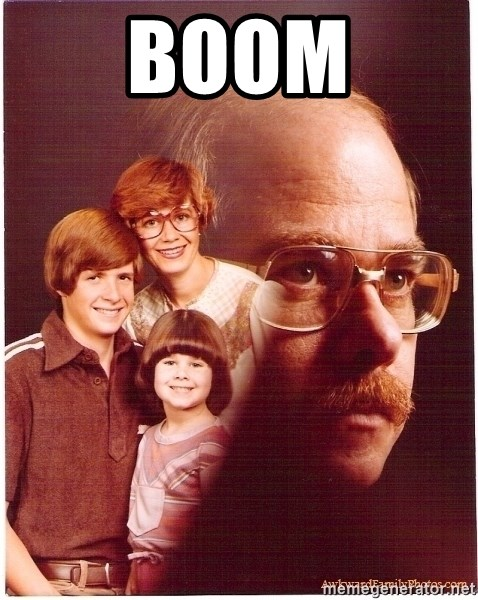 Vengeance Dad - boom