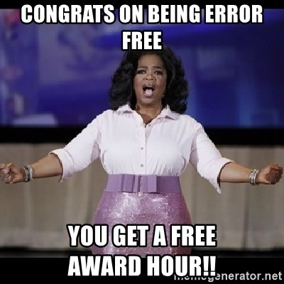 free giveaway oprah - Congrats on being error free You get a free              award hour!!