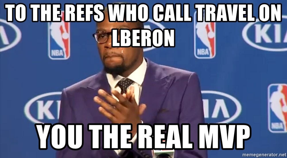 KD you the real mvp f - to the refs who call travel on lberon you the real MVP