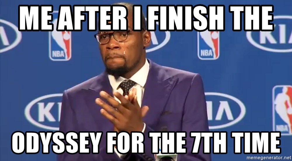 KD you the real mvp f - me after i finish the  odyssey for the 7th time