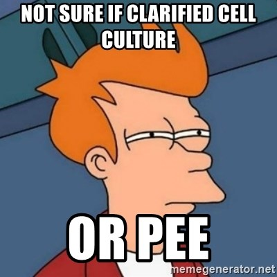 Not sure if troll - not sure if clarified cell culture or pee