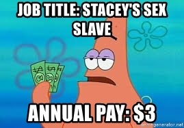 Thomas Jefferson Negotiating The Louisiana Purchase With France  - Job Title: Stacey's Sex Slave Annual Pay: $3