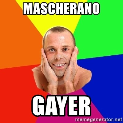 Really, really, really, REALLY gay guy - mascherano gayer