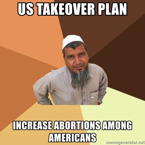 Ordinary Muslim Man - US takeover plan Increase abortions among Americans