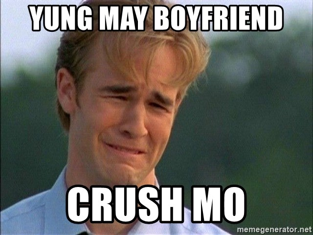 Dawson Crying - yung may boyfriend  crush mo